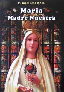 Mara Madre Nuestra  Biblia y Tradicin