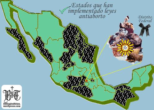 Mapa Antiaborto De La República Mexicana Biblia Y Tradición
